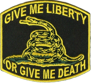 Give Me Liberty Or Give Me Death Snake Patch