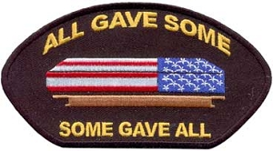 All Gave Some Some Gave All Casket Patch